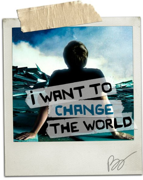 i-want-to-change-the-world